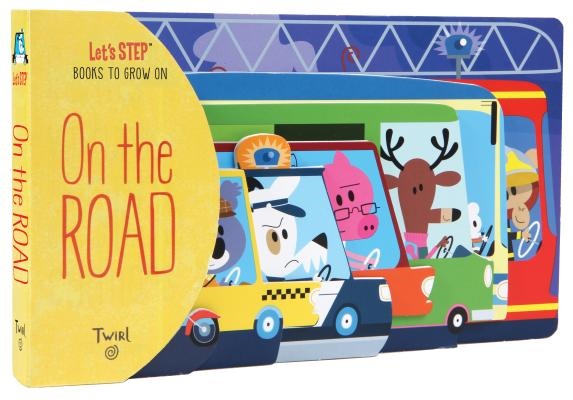 On The Road (Let's STEP Books to Grow On) Cover Image