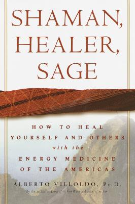 Cover for Shaman, Healer, Sage