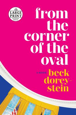 From the Corner of the Oval: A Memoir Cover Image
