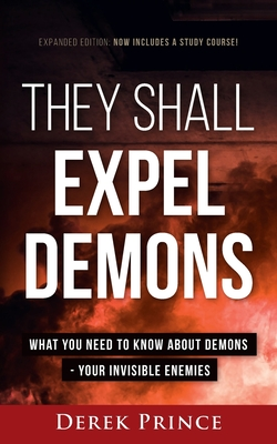 They Shall Expel Demons - Expanded Edition Cover Image