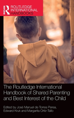 The Routledge International Handbook of Shared Parenting and Best Interest of the Child Cover Image