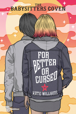 For Better or Cursed (The Babysitters Coven #2) Cover Image