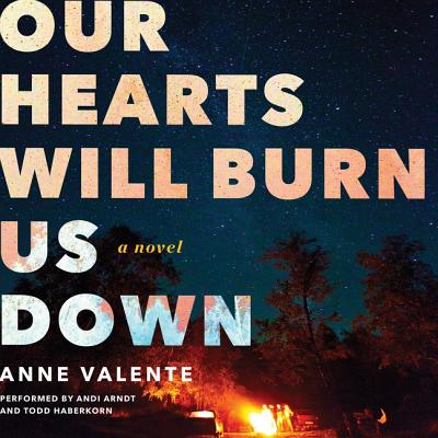 Cover for Our Hearts Will Burn Us Down Lib/E