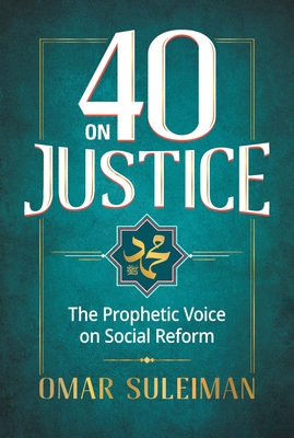 40 on Justice: The Prophetic Voice on Social Reform Cover Image