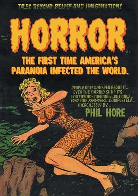 Horror: The First Time America's Paranoia Infected the World Cover Image