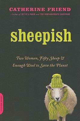 Sheepish: Two Women, Fifty Sheep, and Enough Wool to Save the Planet Cover Image