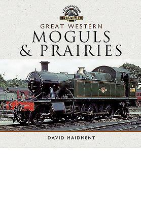 Great Western, Moguls and Prairies (Locomotive Portfolios) Cover Image