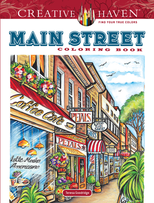 Creative Haven Main Street Coloring Book (Creative Haven Coloring Books) Cover Image