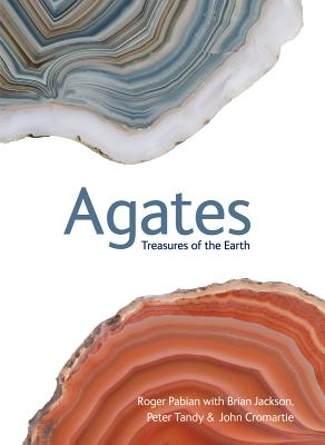 Agates: Treasures of the Earth Cover Image