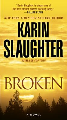 Broken: A Novel (Will Trent #4) Cover Image