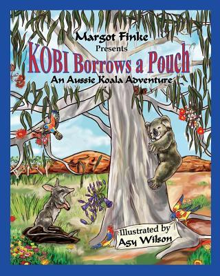 Kobi Borrows a Pouch: An Aussie Koala Adventure Cover Image