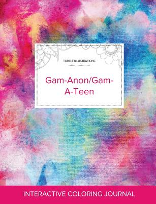 Adult Coloring Journal: Gam-Anon/Gam-A-Teen (Turtle Illustrations, Rainbow Canvas) Cover Image