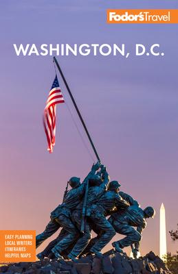 Fodor's Washington, D.C.: With Mount Vernon, Alexandria & Annapolis Cover Image