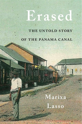 Erased: The Untold Story of the Panama Canal Cover Image
