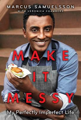 Make It Messy: My Perfectly Imperfect Life Cover Image