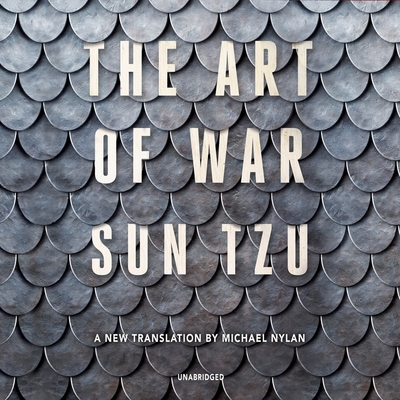 The Art of War Lib/E: A New Translation by Michael Nylan Cover Image