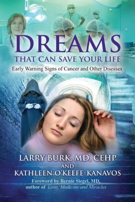 Dreams That Can Save Your Life: Early Warning Signs of Cancer and Other Diseases Cover Image