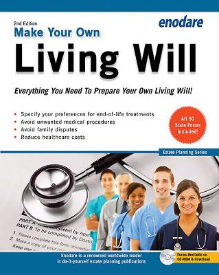 Make Your Own Living Will: Everything You Need to Prepare Your Own Living Will Cover Image