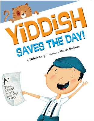Yiddish Saves the Day! Cover Image