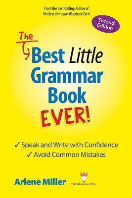 The Best Little Grammar Book Ever! Speak and Write with Confidence / Avoid Common Mistakes, Second Edition Cover Image