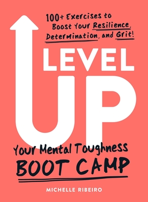 Level Up: Your Mental Toughness Boot Camp Cover Image