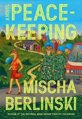 Peacekeeping: A Novel Cover Image