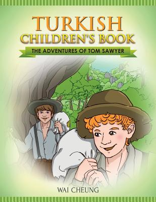 Turkish Children's Book: The Adventures of Tom Sawyer Cover Image