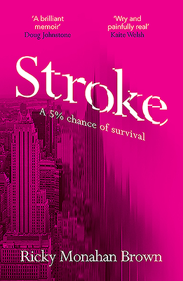 Stroke: A 5% Chance of Survival Cover Image