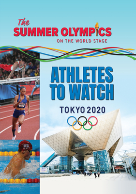 The Summer Olympics: Athletes to Watch Cover Image