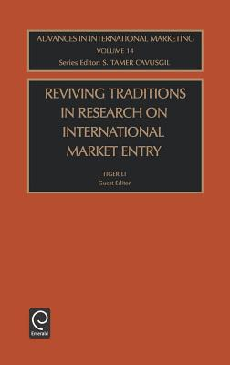 Reviving Traditions in Research on International Market Entry (Advances in International Marketing #14) Cover Image
