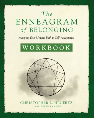 The Enneagram of Belonging Workbook: Mapping Your Unique Path to Self-Acceptance Cover Image