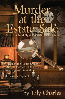 Murder at the Estate Sale: First in the Molly & Emma Booksellers Series Cover Image