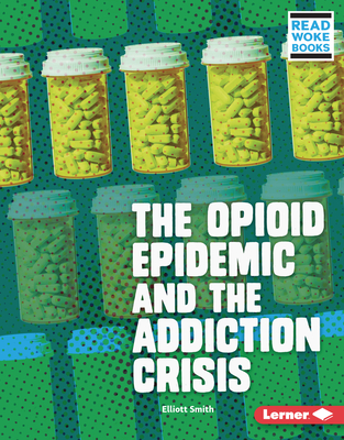The Opioid Epidemic and the Addiction Crisis Cover Image