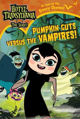Cover for Pumpkin Guts Versus the Vampires (Hotel Transylvania