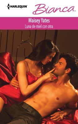 Luna de Miel Con Otra = Honeymoon with Another Cover