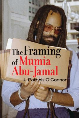 The Framing of Mumia Abu-Jamal Cover