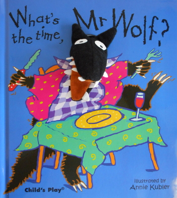 What's the Time, MR Wolf? [With Finger Puppet] (Finger Puppet Books) Cover Image
