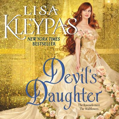 Devil's Daughter Lib/E: The Ravenels Meet the Wallflowers Cover Image