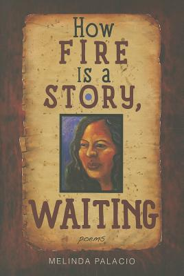 How Fire Is A Story, Waiting: Poems Cover Image