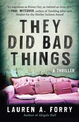 They Did Bad Things: A Thriller Cover Image