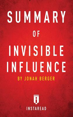 Summary of Invisible Influence: by Jonah Berger - Includes Analysis Cover Image