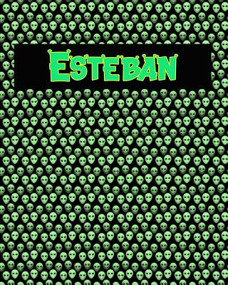 120 Page Handwriting Practice Book with Green Alien Cover Esteban: Primary Grades Handwriting Book Cover Image
