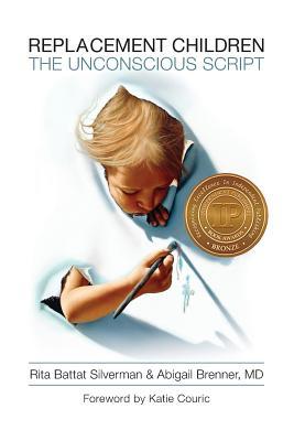 Replacement Children: The Unconscious Script Cover Image