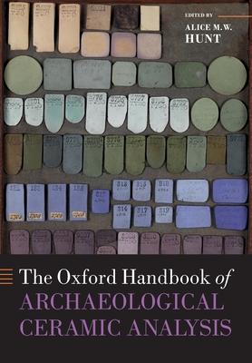 The Oxford Handbook of Archaeological Ceramic Analysis (Oxford Handbooks) Cover Image