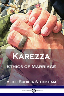 Karezza: Ethics of Marriage Cover Image