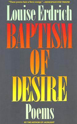 Baptism of Desire: Poems Cover Image