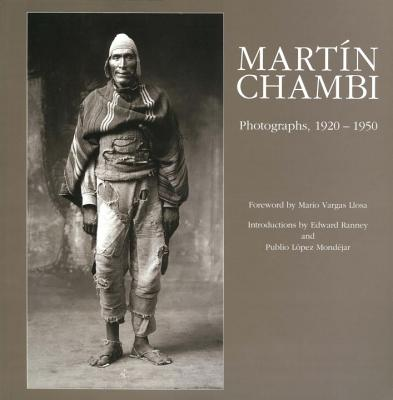 Martín Chambi: Photographs, 1920 -1950 Cover Image