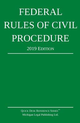 Federal Rules of Civil Procedure; 2019 Edition: With Statutory Supplement Cover Image