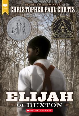 Elijah of Buxton (Scholastic Gold) Cover Image