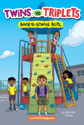 Twins vs. Triplets #1: Back-to-School Blitz (HarperChapters) Cover Image